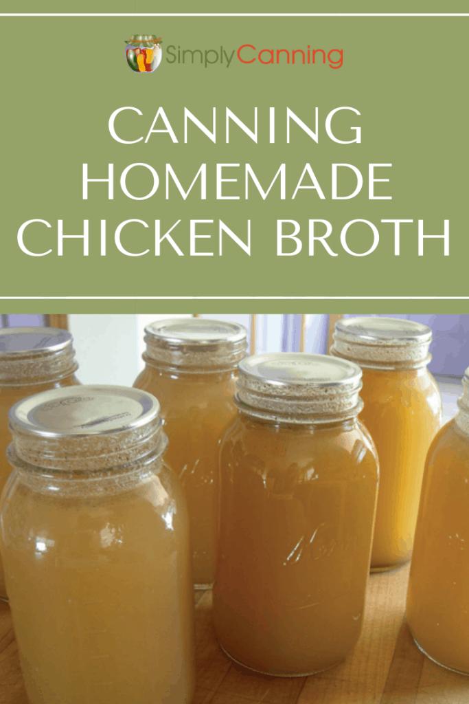 Canning Homemade Chicken Broth