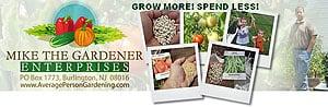 Grow More! Spend Less! Mike the Gardener Enterprises.