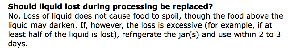 """""""Loss of liquid does not cause food to spoil, though the food above the liquid may darken."""" -National Center for Home Food Preservation"""