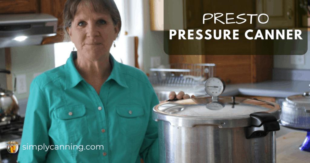 Sharon standing next to her Presto pressure canner.