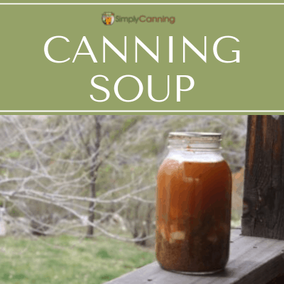 A jar of home canned soup.