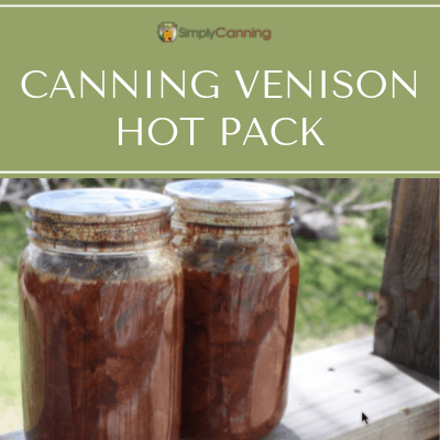 Canning Venison Hot Pack
