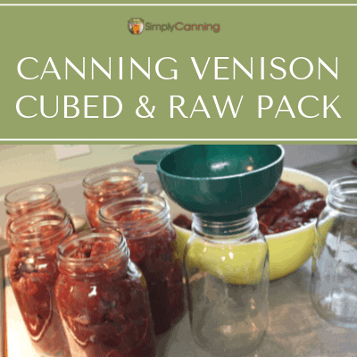 Canning Venison Raw Pack