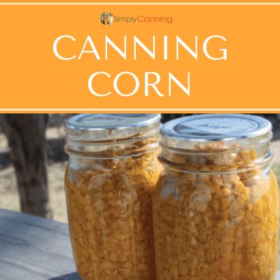 Canning corn