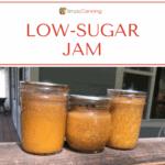 Three jars of slightly discolored low sugar jam.