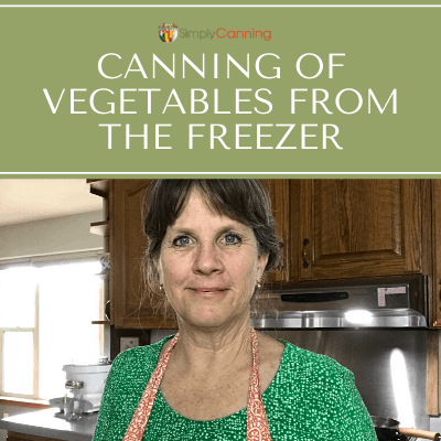Is canning of vegetables from the freezer a good idea? Learn the answer in this Canning Chat!