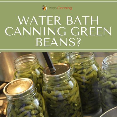 green beans waterbath