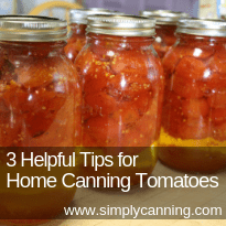 3 Helpful Tips for Home Canning Tomatoes