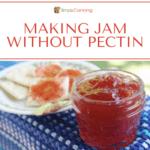 making jam without pectin thumbnail