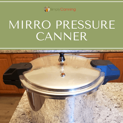 22qt Mirro pressure canner sitting on the countertop.