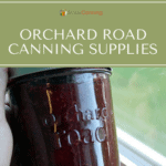orchard road canning supplies