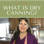 what is dry canning