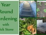Year around gardening with Rick Stone.