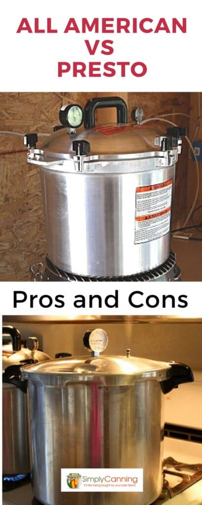 Is the Presto or All American pressure canner best? SimplyCanning.com discusses the pros and cons of each option, so you make the best decision for you.