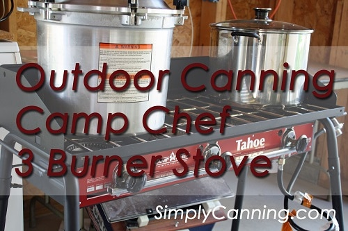 camp chef outdoor canning