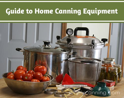 canning equipment guide