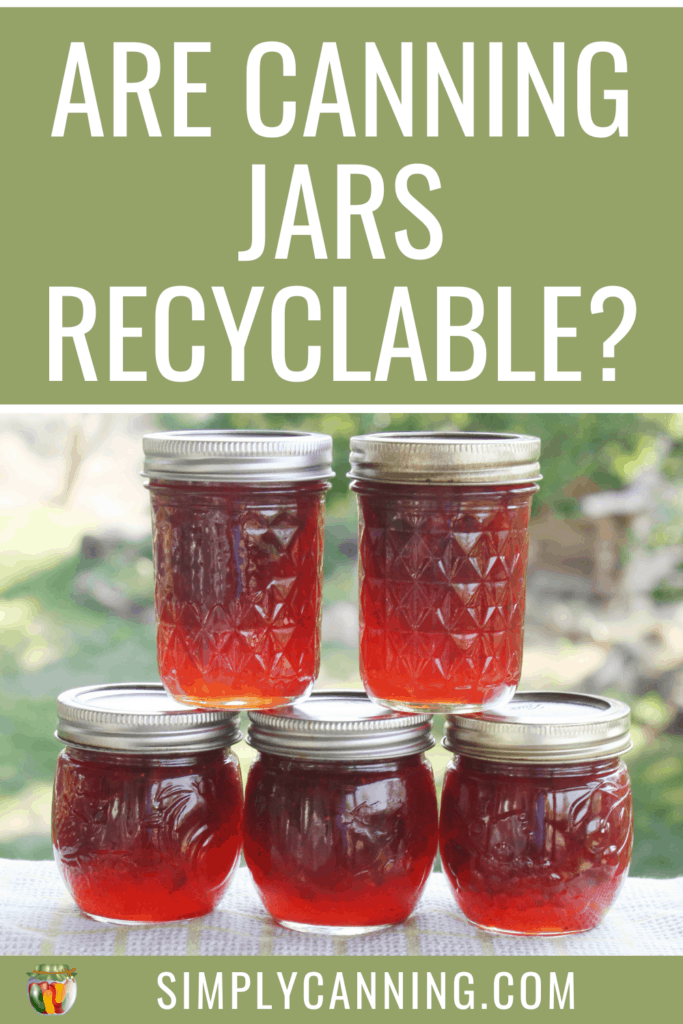 Are Canning Jars Recyclable?