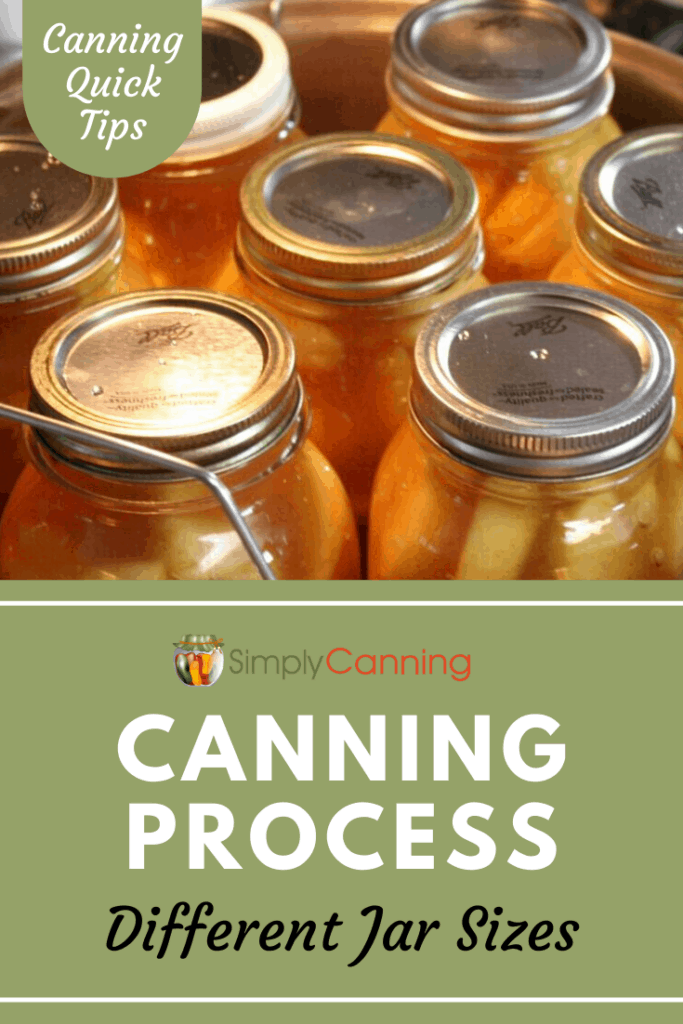 Canning Process for Different Jar Sizes