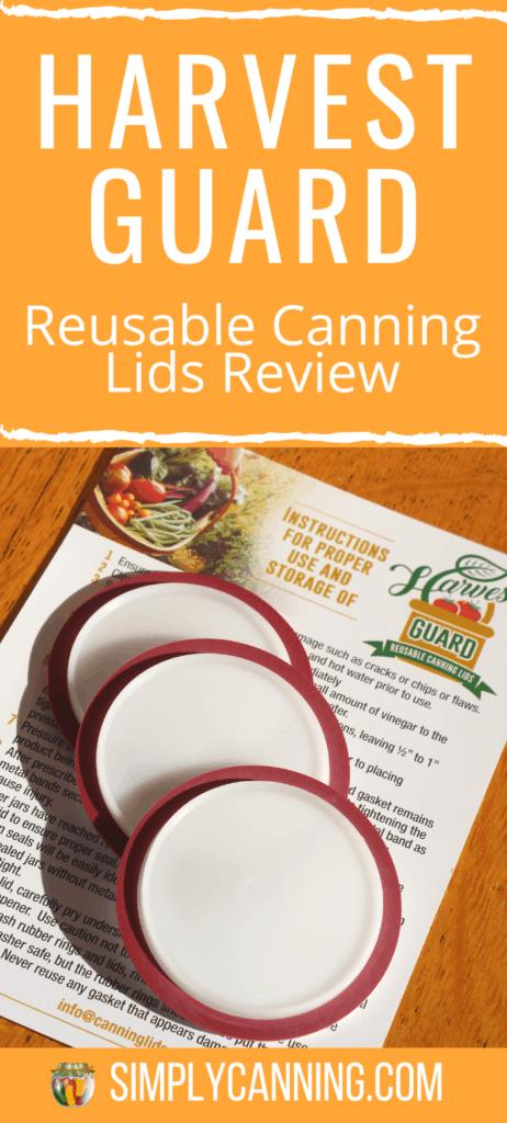 Harvest Guard Reusable Canning Lids Review