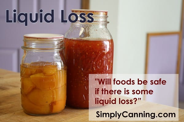 Will foods be safe if there is some liquid loss?