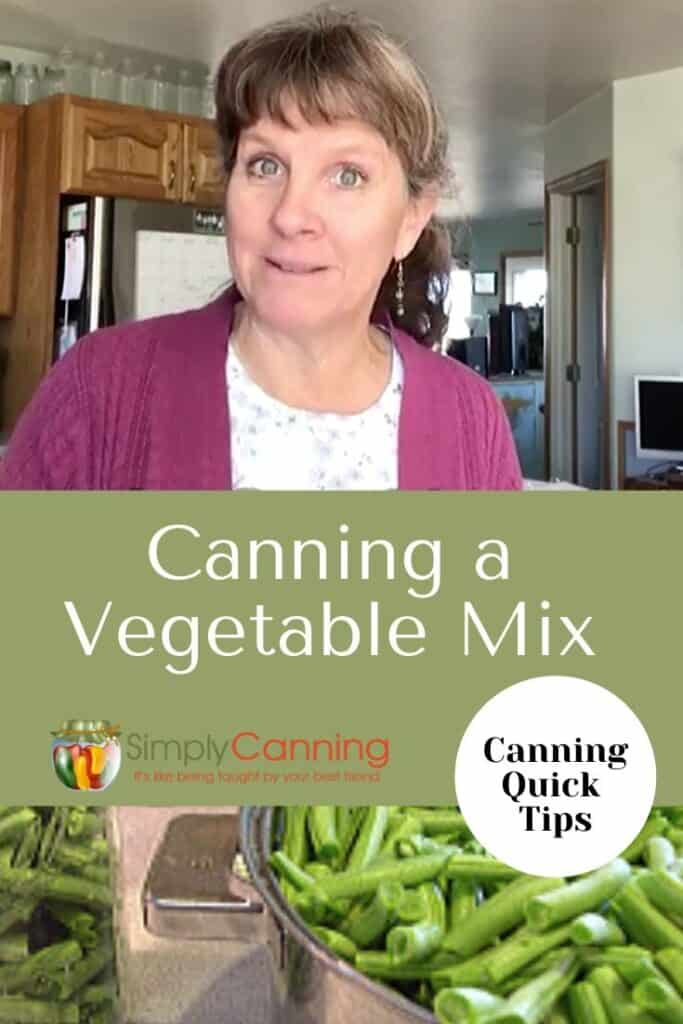 how to can vegetables mix