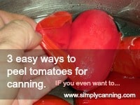 3 Easy Ways to Peel Tomatoes for Canning