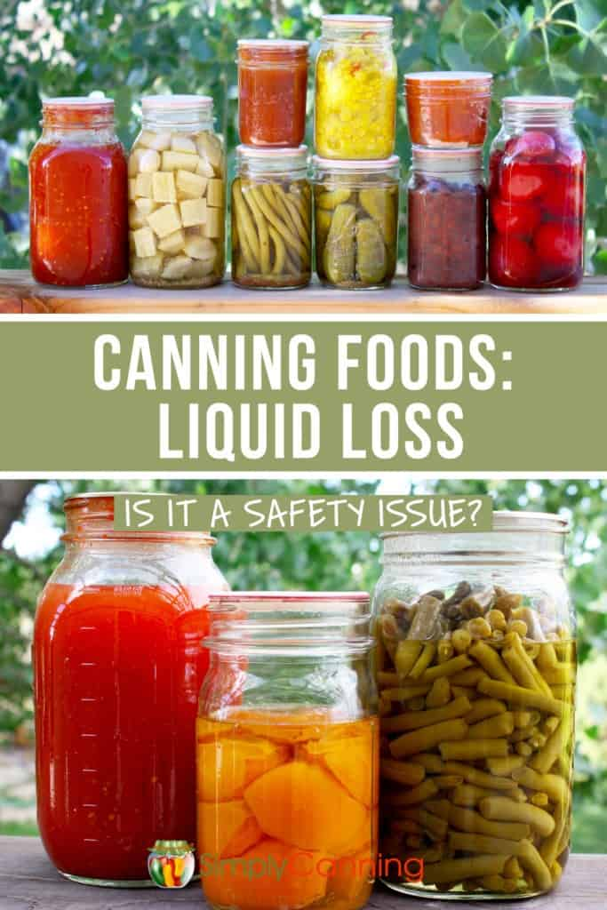 Liquid loss in home canning is common. It happens to us all on occasion. What could be considered extreme? SimplyCanning.com answers common newbie questions about liquid loss and safety.