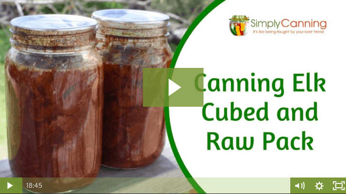 Canning Elk Cubed & Raw Pack