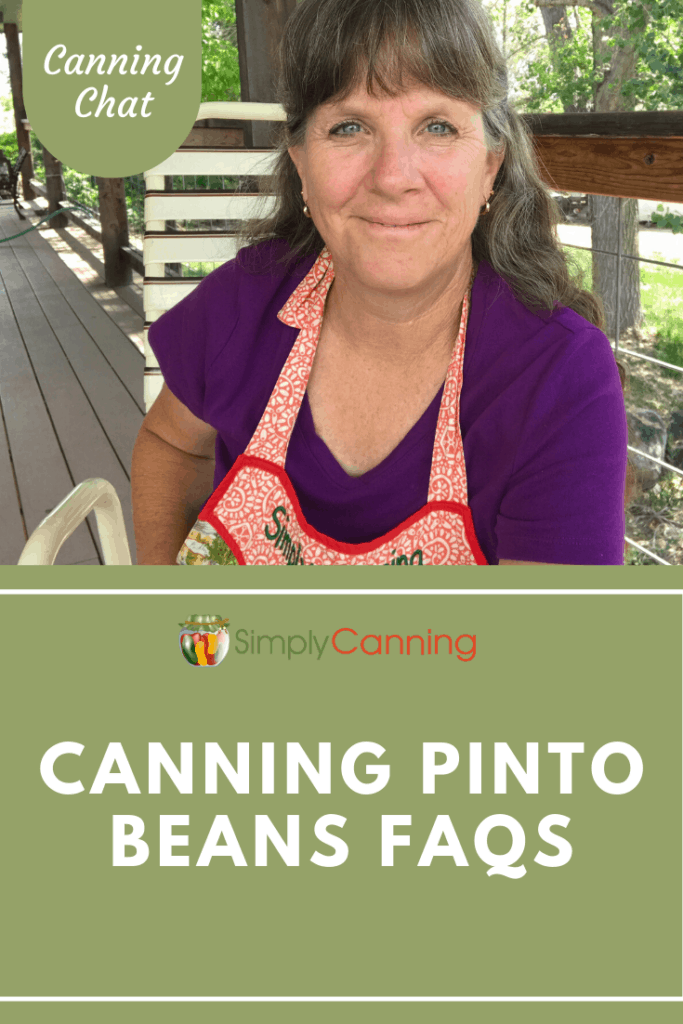 Canning Pinto Beans FAQs