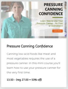 Pressure Canning Confidence workshop link.