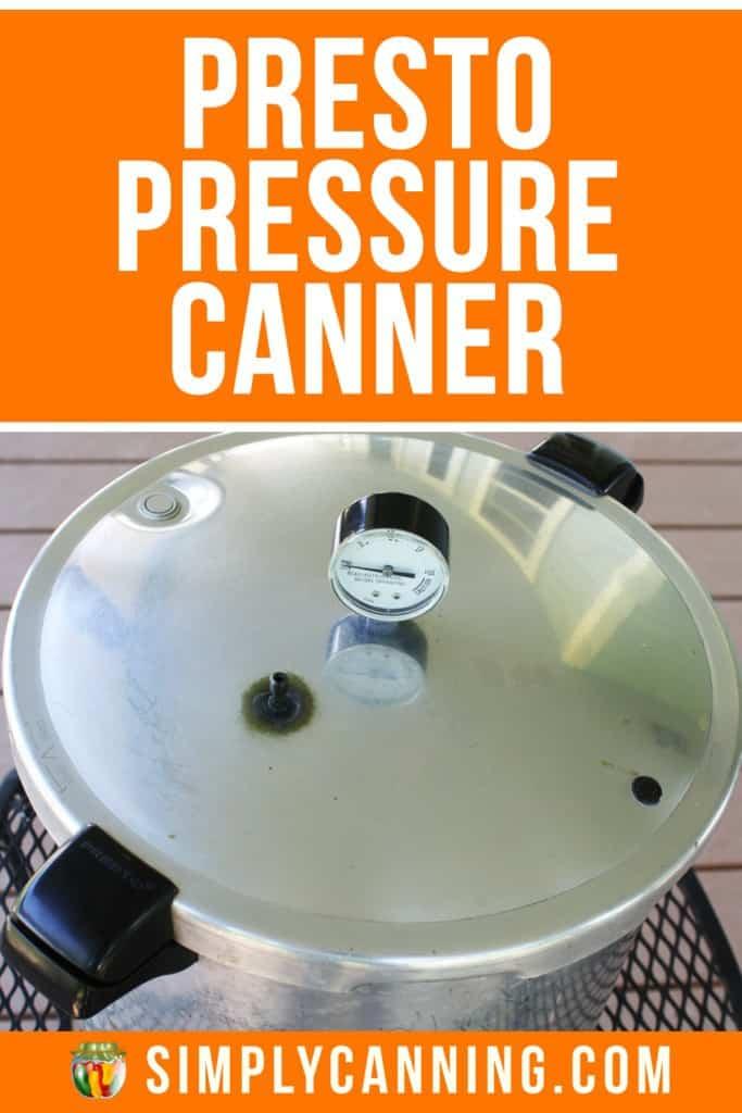 Presto Pressure Canner
