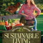 Recipe and Tips for Sustainable Living with Stacy Harris front cover.