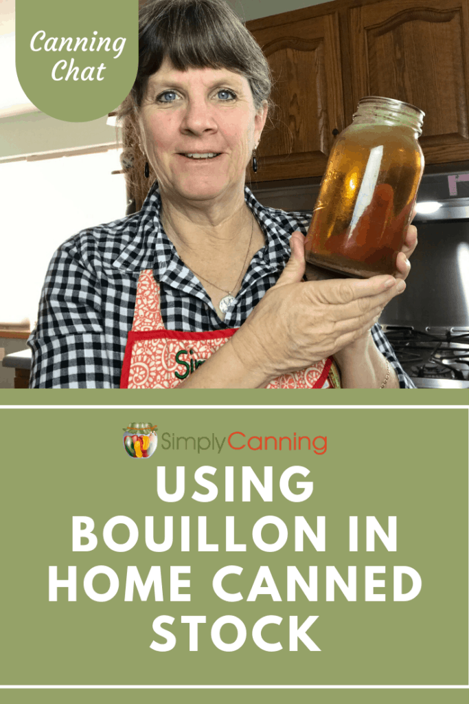 Should you use bouillon in home canned broth or stock? SimplyCanning.com addresses this question today.