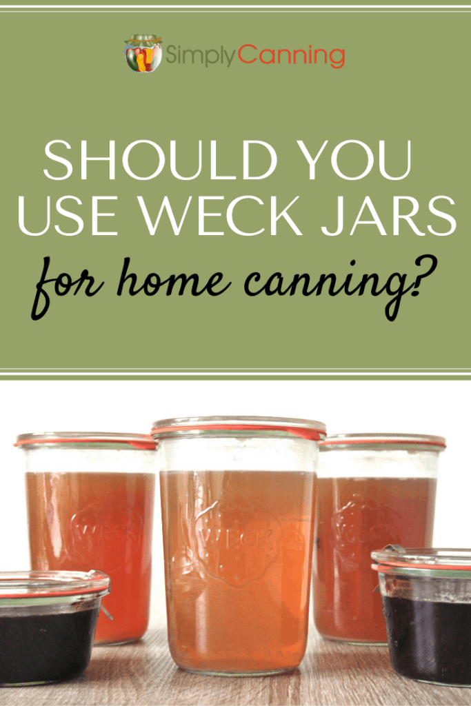 Should You use Weck Jars for Home Canning